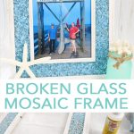 Learn how to make this broken glass mosaic frame with Mod Podge Ultra in minutes! The perfect beachy look for your coastal themed home! #plaidcrafts #coastal #beach #nautical #homedecor