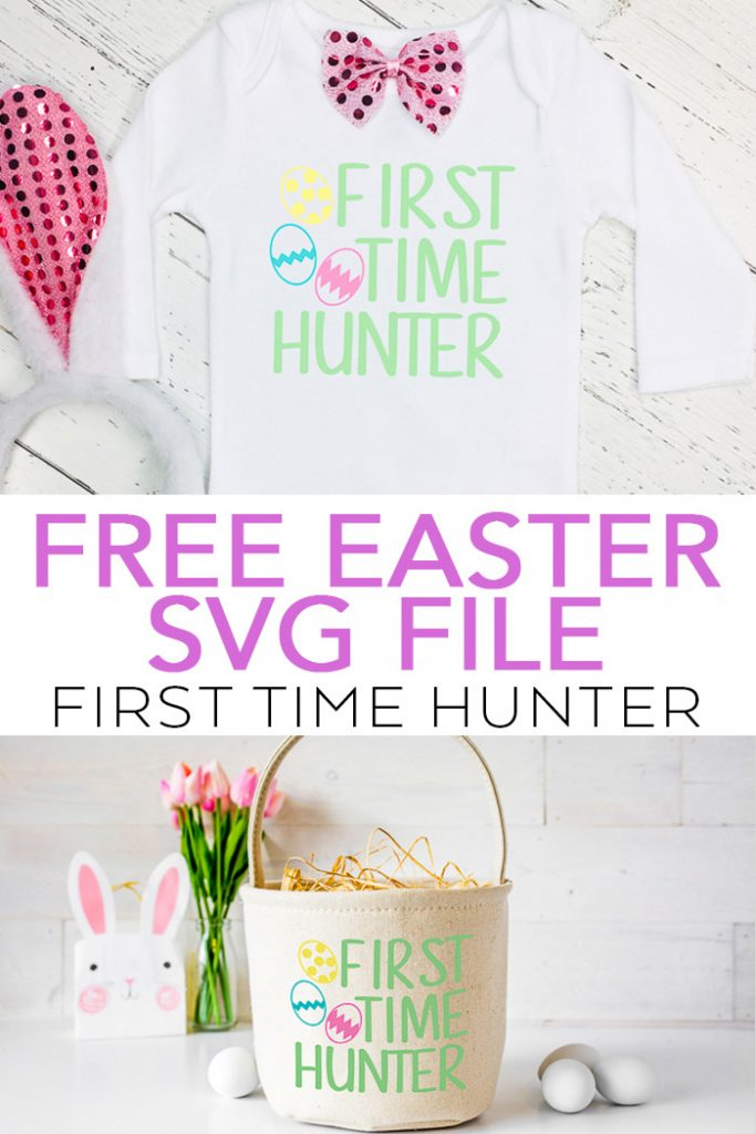 Make your own Cricut Easter projects with this free SVG file! Includes links to 15 other free Easter SVG downloads as well! This first time hunter SVG is perfect for any baby! #cricut #cricutmade #silhouette #svgfile #freesvg