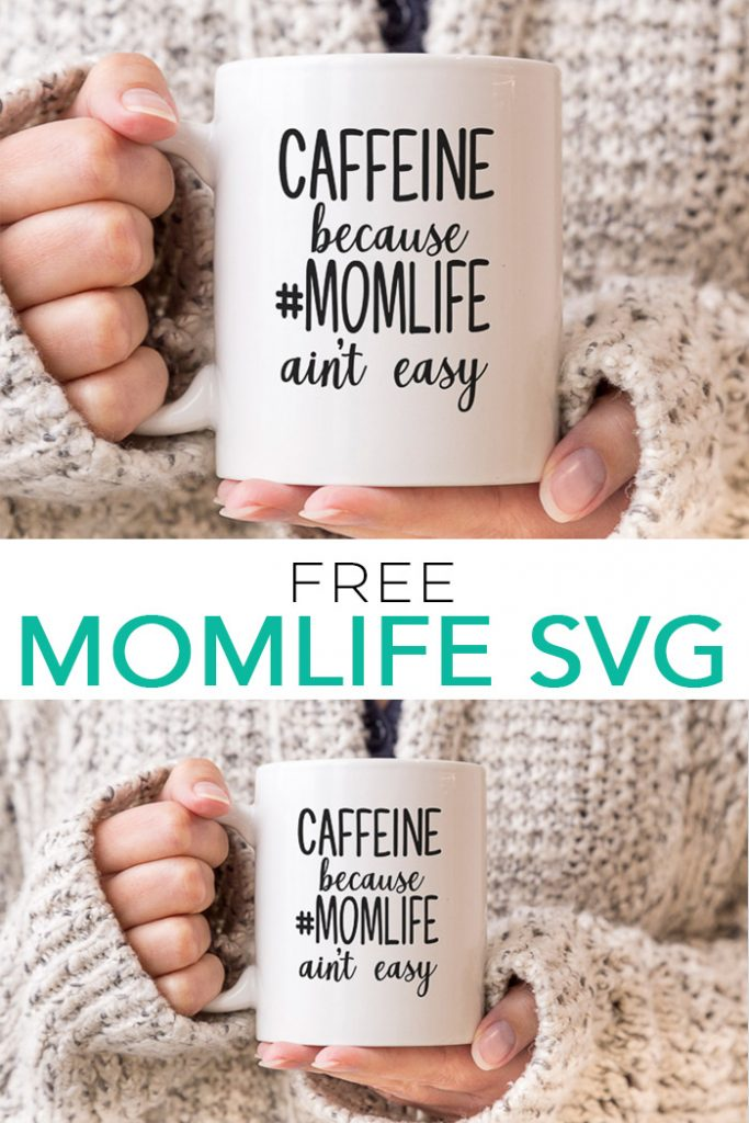 Use this free momlife SVG file to create great Mother's Day crafts with your Cricut or Silhouette machine in minutes! #cricut #cricutmade #silhouette #momlife #svg #freesvg #svgfile