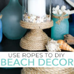 Make your own DIY beach decor in minutes by using hot glue and rope! A quick and easy way to add nautical decor to your home! #beach #decor #rope