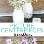 Make these picture centerpieces for weddings, graduations, bridal showers, and so much more! The best part is you can make them yourself in minutes! #weddings #masonjar #centerpiece