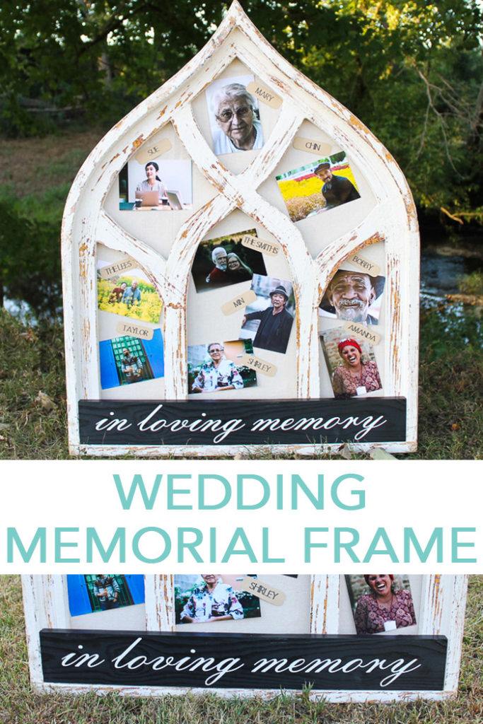 Make this wedding memorial frame for your big day! This in loving memory wedding sign is attached to a large frame for displaying all of those loved ones that have passed on! #wedding #weddingphotos #memorial #cricut #cricutmade