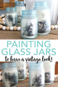 We are painting glass jars and giving them a vintage feel! You can then add pictures to the inside or just use them around your home's decor! #vintage #farmhouse #farmhousestyle #antique #masonjars #jars