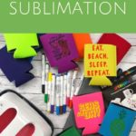 What is sublimation? Learn all about this printing process and how the average crafter can enjoy its benefits! #sublimation #crafter #crafting