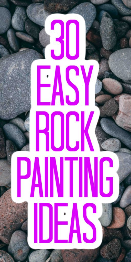 Rock Painting Ideas Over 35 Adorable Crafts The Country Chic Cottage
