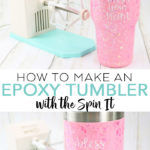 Learn how to use the Spin It from We R Memory Keepers to make an epoxy tumbler! You will love the glitter tumblers you can make with this! #tumbler #cricut #cricutmade #glitter #epoxy #epoxyresin