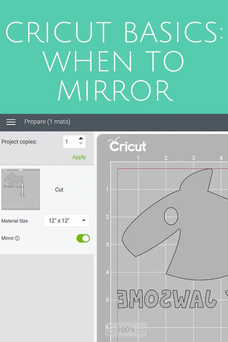 Learn when to mirror when using your Cricut machine. Should you mirror heat transfer vinyl? What about adhesive vinyl? We have all the info you need! #cricut #cricutmade #cricutcreated #mirror #cricutdesignspace