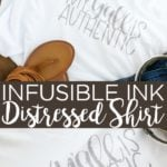 Learn how to make a distressed infusible ink shirt with your Cricut machine and this easy to follow video tutorial! #cricut #cricutcreated #infusibleink #distressing