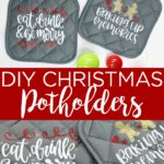 Learn how to make DIY Christmas potholders with a Cricut machine! This easy idea is perfect for Christmas gifts and decorating your own kitchen! #cricut #cricucreated #cricutproject #cricutchristmas #christmas #holidays #giftidea #gift #christmasgift #potholder #cutfile #cricutgift