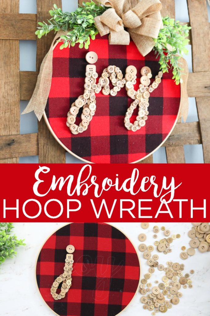 Make this embroidery hoop wreath for Christmas! This DIY embroidery hoop art is perfect for your holiday mantel or front door and it is easy to make yourself! #crafts #diy #farmhouse #farmhousestyle #christmas #holidays #creativechristmas #creativechristmascrafts #offrayribbon #ribboncrafts #holidayribbon #buttonlovers #buttoncrafts #buffaloplaid #hotgluecrafts #embroideryhoop #hoopwreath #hoopart #joy