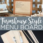 Make this farmhouse style DIY menu board with a few supplies! This board holds a kraft paper roll for writing down your menu for the week and so much more! #farmhouse #farmhousestyle #menu #kitchen #menuboard #kitchendecor #kraftpaper #diy #crafts #woodcrafts #cricut #cricutcreated #vinyl