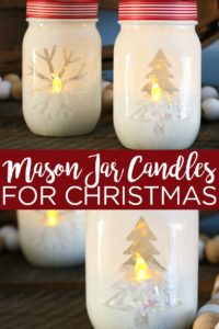 Make these Christmas mason jar candles for your home this year! Create a masking with your Cricut machine then paint and add in a tea light for some holiday glow! #christmas #cricut #cricutcreated #candleholders #masonjar #christmasdecor #holidaydecor #handmade #crafts #crafty