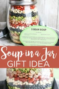 Give this soup in a jar gift idea to anyone on your gift-giving list! This inexpensive mason jar gift idea is perfect for those that love to cook! #cook #chef #foodie #soup #giftinajar #masonjar #giftidea #gifts #christmasgifts #beans #fivebeansoup