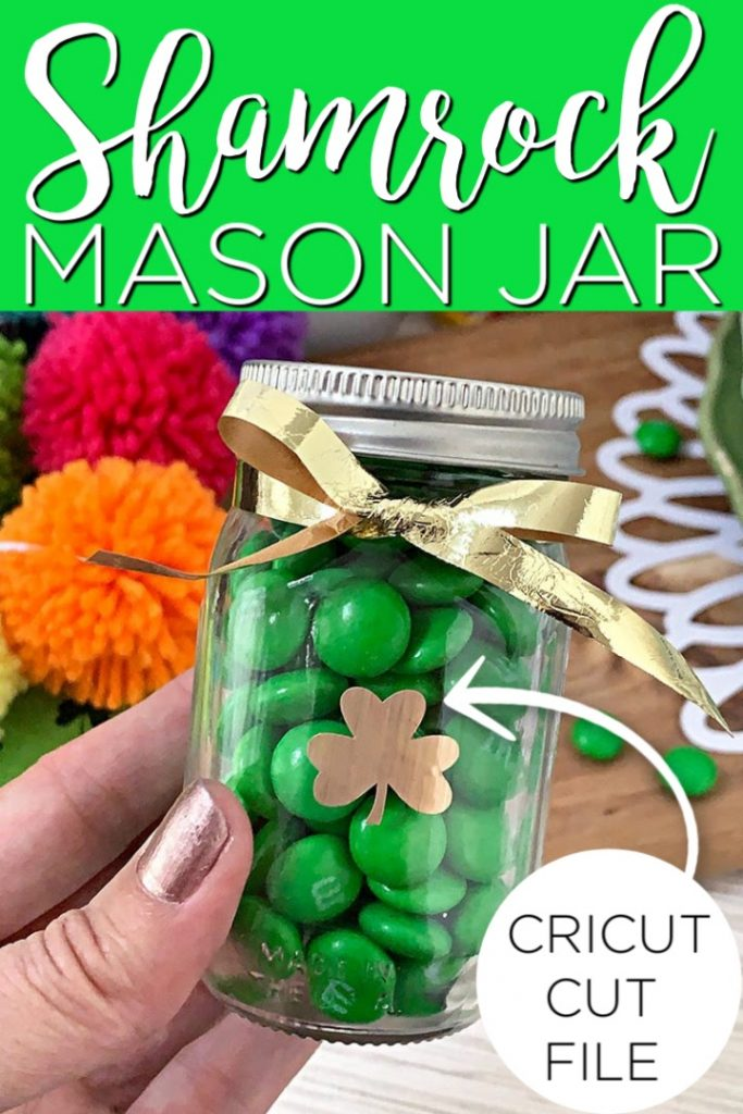 Download this clover SVG and make a shamrock mason jar that is a great treat for Saint Patrick's Day! Use these for parties or just a special green treat for your little lad or lass! #stpatricksday #green #shamrock #clover #svg #svgfile #cutfile #cricut #cricutcreated