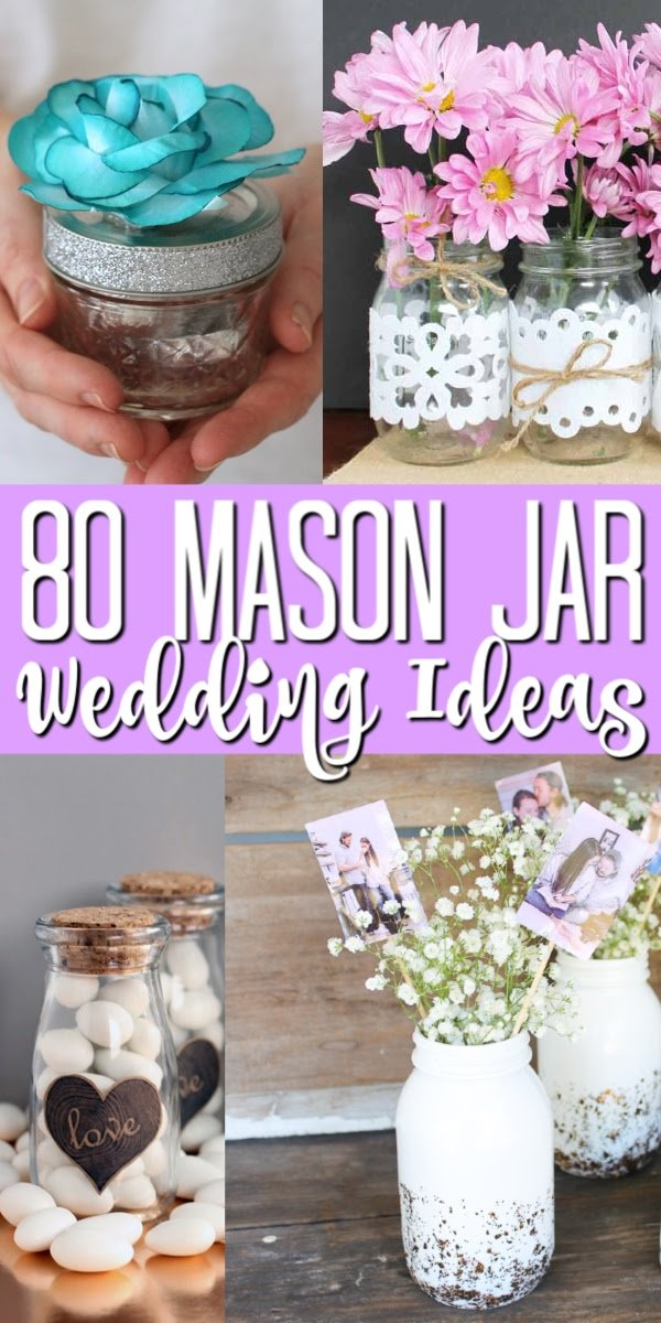 These mason jar wedding ideas are perfect for any wedding that you are planning! So many ideas to make your DIY wedding something special! #wedding #masonjars #jars #diywedding #weddingideas