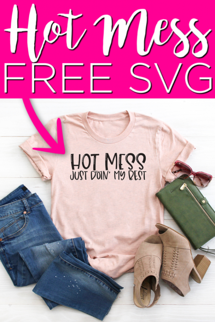Get these free funny mom SVG files and make something for yourself! After all, we all deserve a little laugh and a little gift occasionally! #hotmess #svg #svgfile #freesvg #cricut #cricutcreated #cutfile #freecutfile #mom #mothersday #funnymom