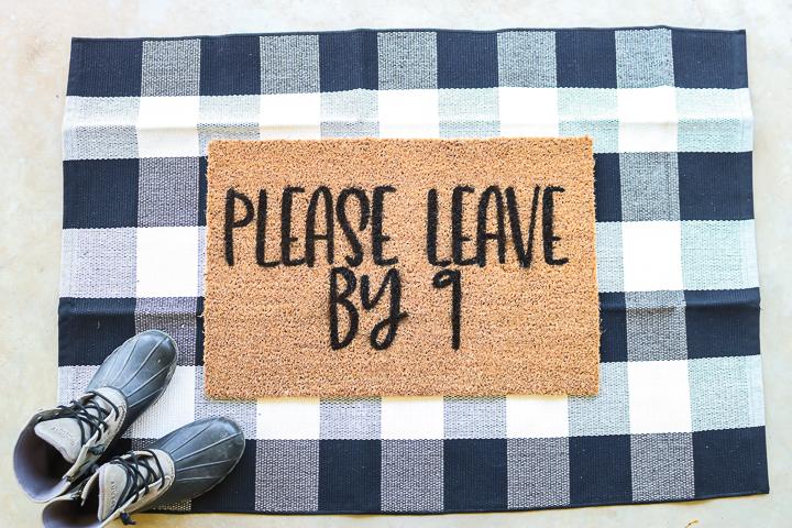 please leave by 9 doormat