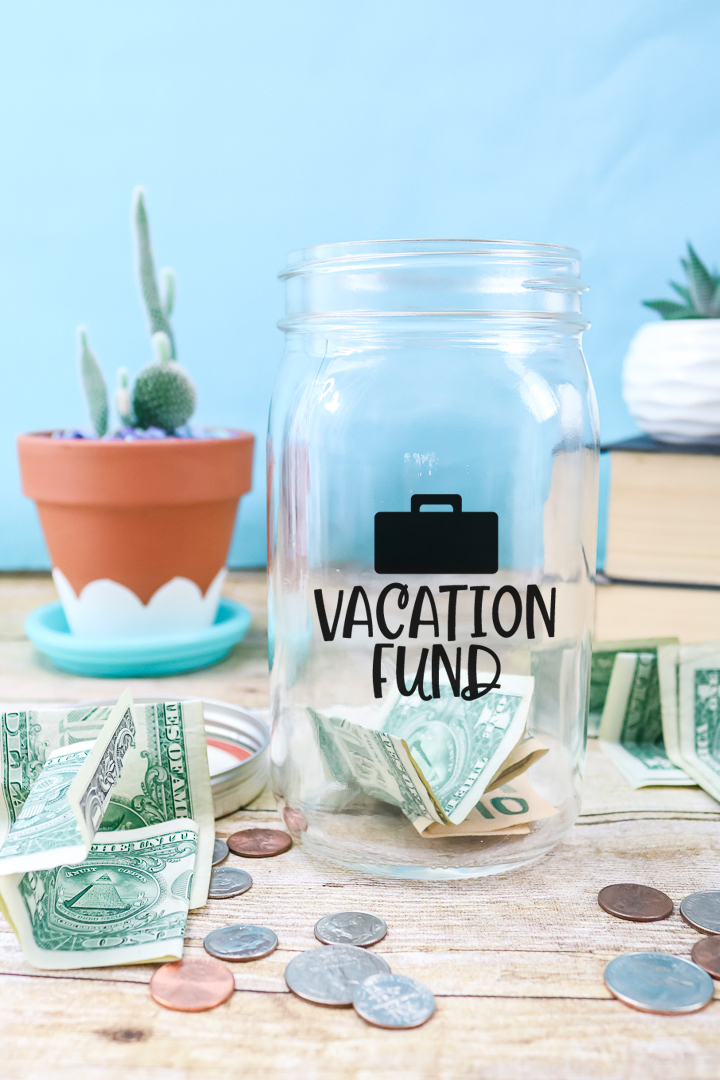 jar to save for vacation