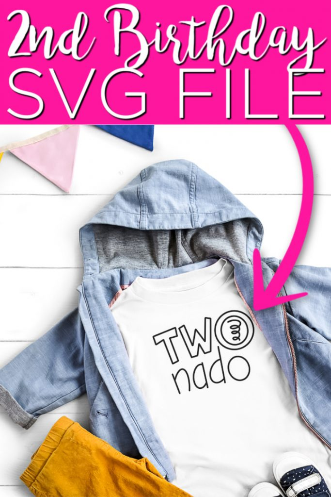 Get 15 free birthday SVG files including a Two-nado SVG that is perfect for a second birthday party! Use these free cut files with your Cricut to make something amazing! #cricut #cricutcreated #svg #freesvg #svgfiles #cutfiles #birthday #2ndbirthday #birthdaysvg #birthdayshirt