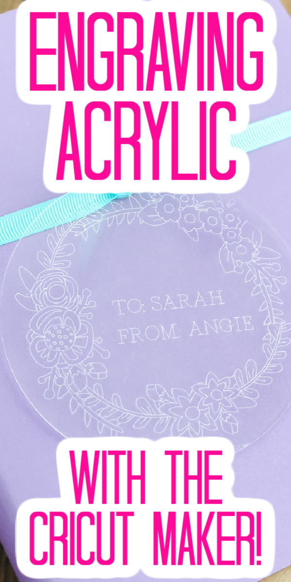 Learn how to engrave acrylic with the Cricut Maker with this easy to follow tutorial that includes a video for you to follow along! #cricut #cricutmaker #cricutmade #cricucreated #acrylic #engraving