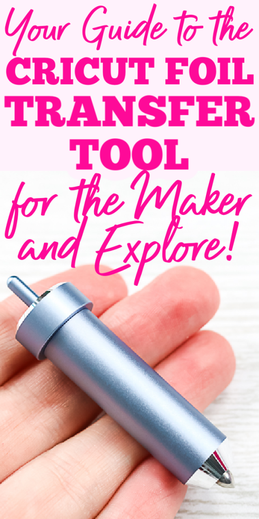 This guide to the Cricut Foil Transfer Tool is perfect for those just starting or those that need a bit more help in using this new tool! Covers both the Maker and the Explore series. #cricut #cricutmaker #cricutexplore #cricutmade #cricutmachine #foiltool
