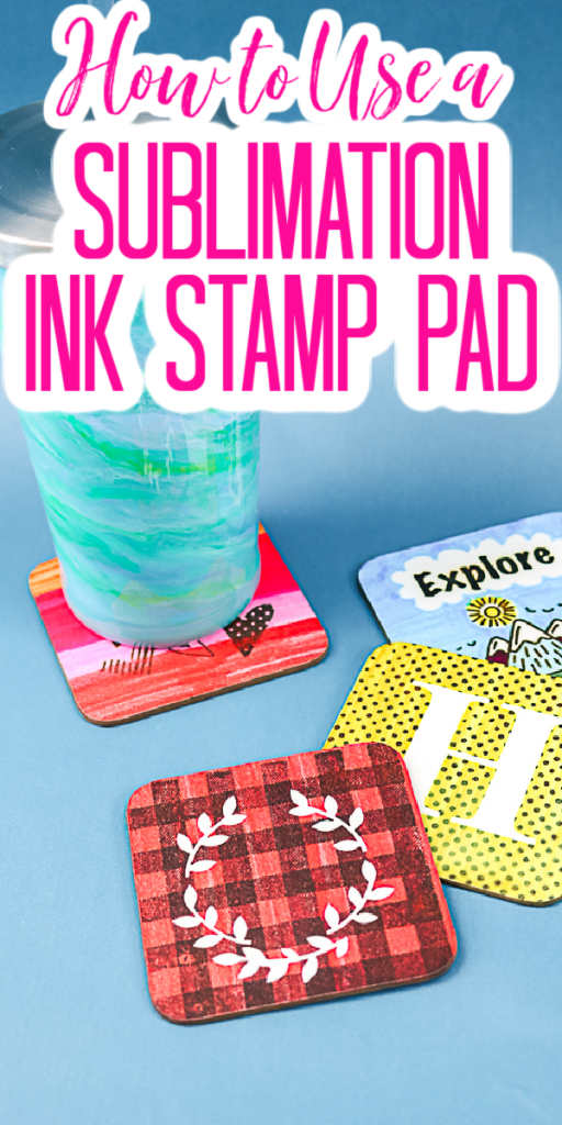 Learn how to use a sublimation stamp pad to make coasters and so many other crafts! This is an inexpensive way to get into sublimation crafts! #sublimation #sublimationink #coasters