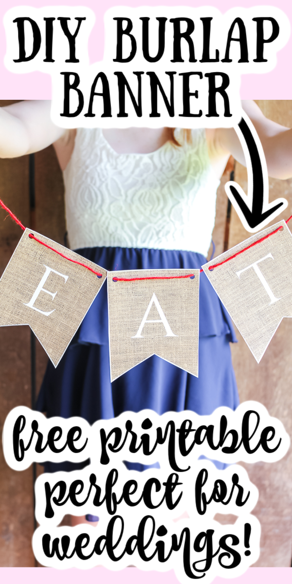 Make a DIY burlap banner with this free printable file!  Get all of the letters of the alphabet to make your own printable banners that you can say anything you want!  # Burlap # weddings # rustic # rustic wedding