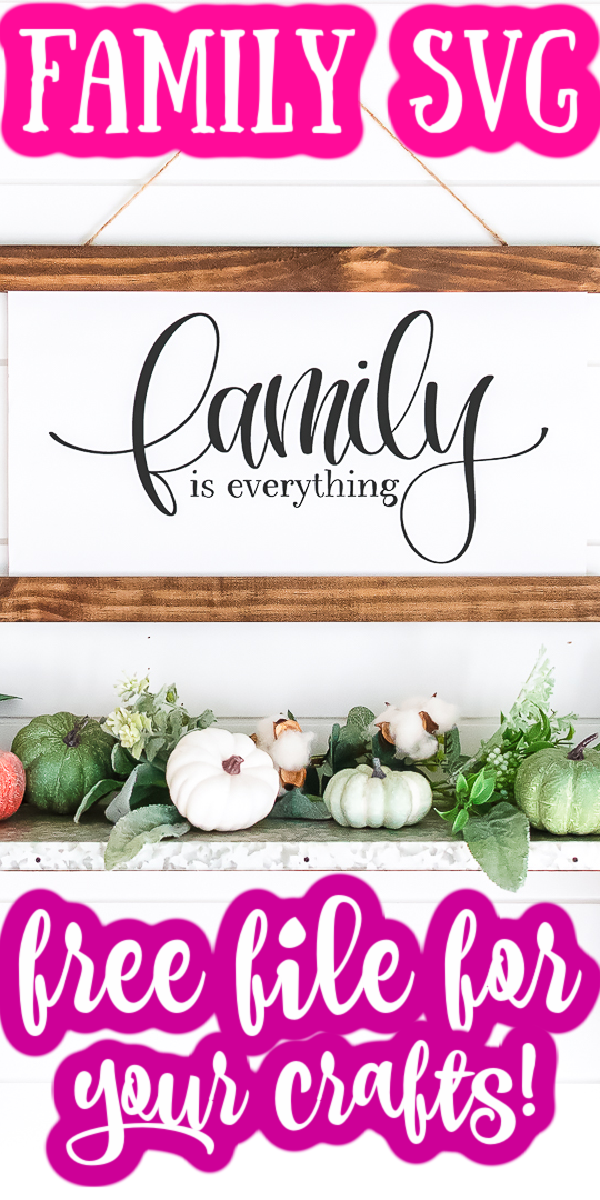 Download this free family SVG file for your Cricut and make a sign, shirt, and so much more! #family #familysvg #cricut #cricutmade #farmhouse #farmhousestyle