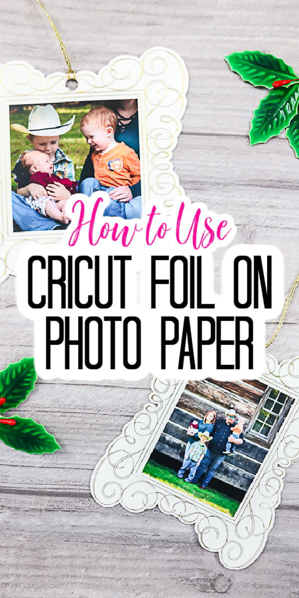 Learn how to use Cricut foil on photo paper to make these ornaments and so much more! Yes, you can add Cricut foil to photos with this technique! #cricut #cricutmade #cricutfoil #photos #ornaments #holidaycrafts