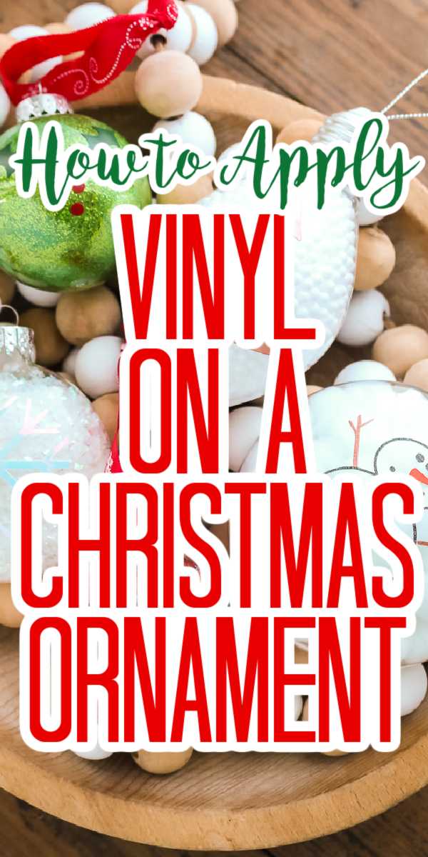 how to apply vinyl on a christmas ornament