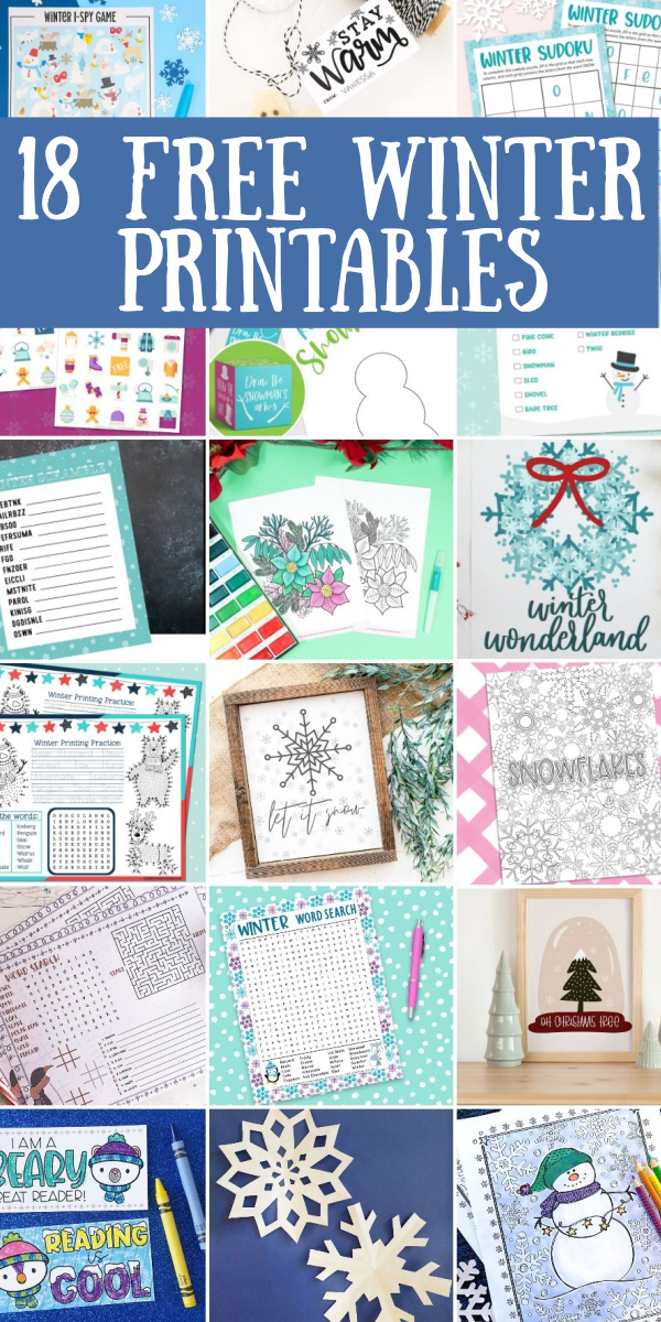 Get these 18 free winter printables and use them all season long!