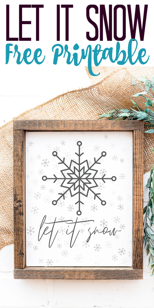Grab this free let it snow printable and add some art to your home this winter! You will love how it looks in your home.