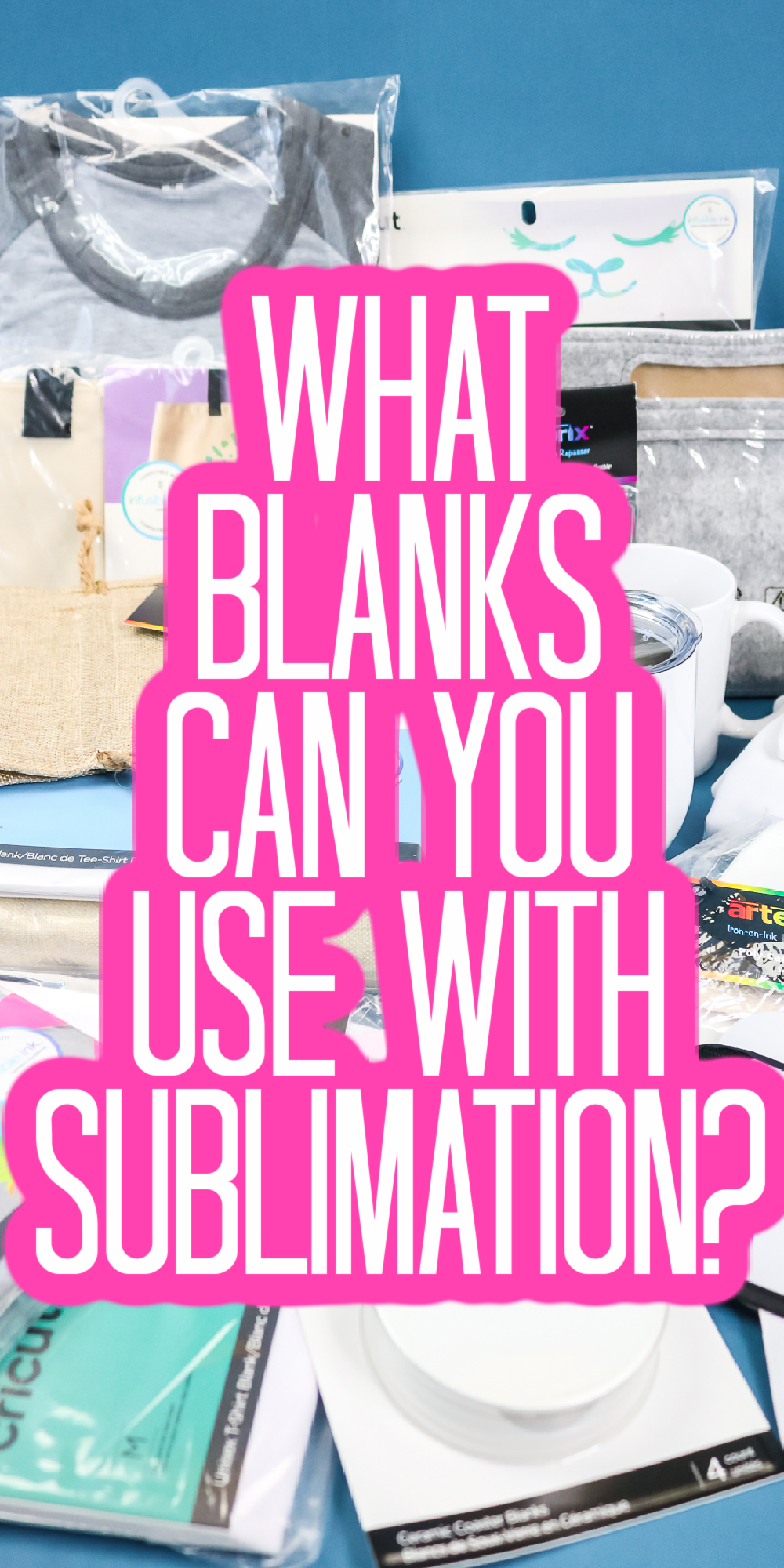 what blanks can you use with sublimation