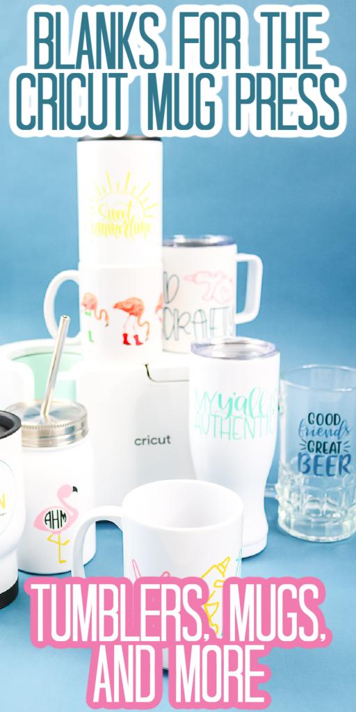 blanks for the cricut mug press