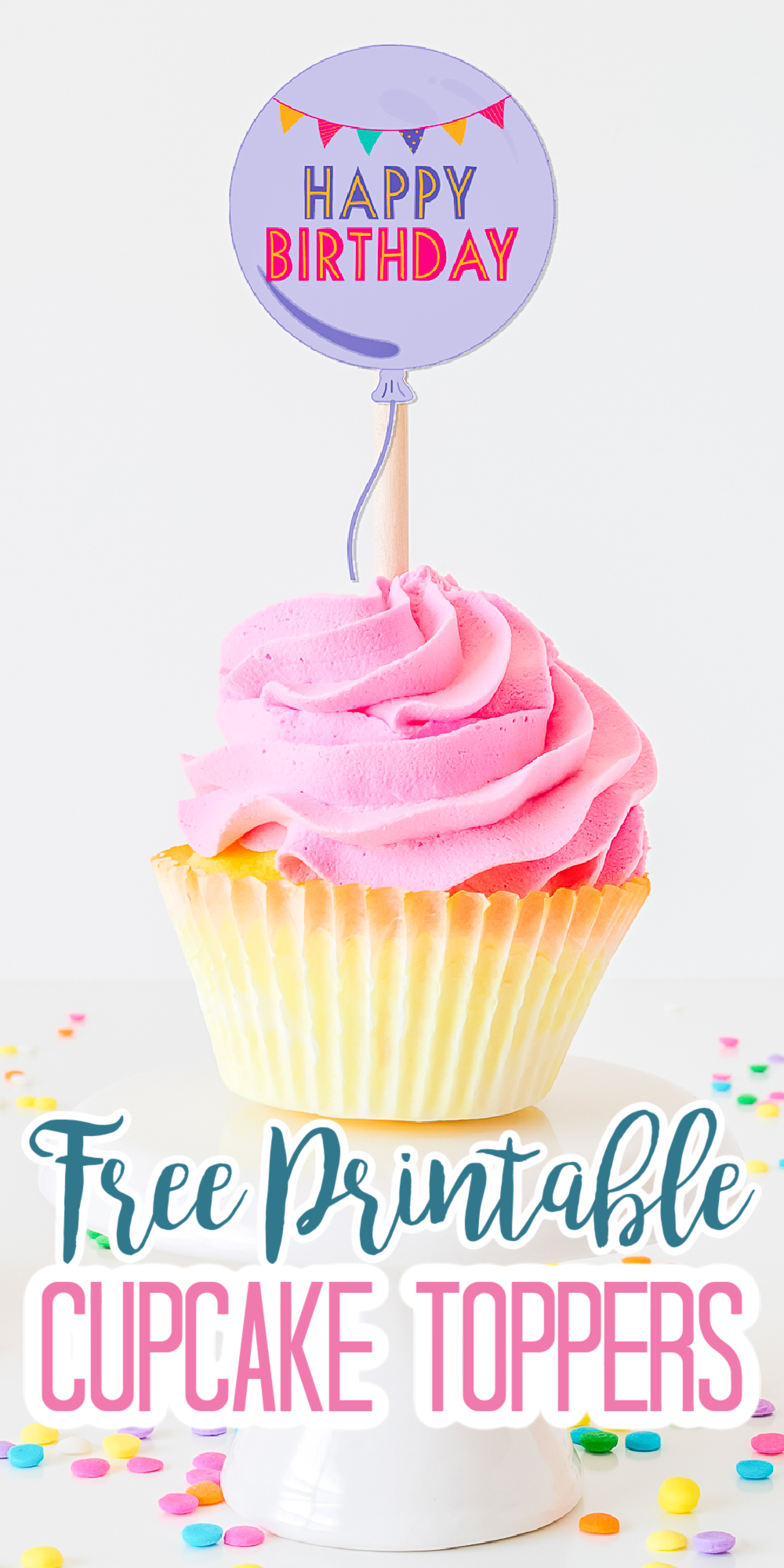 happy birthday printable toppers for cupcakes