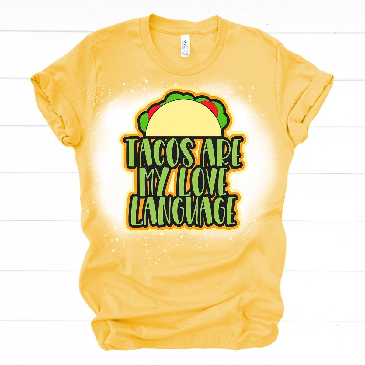 tacos are my love language shirt