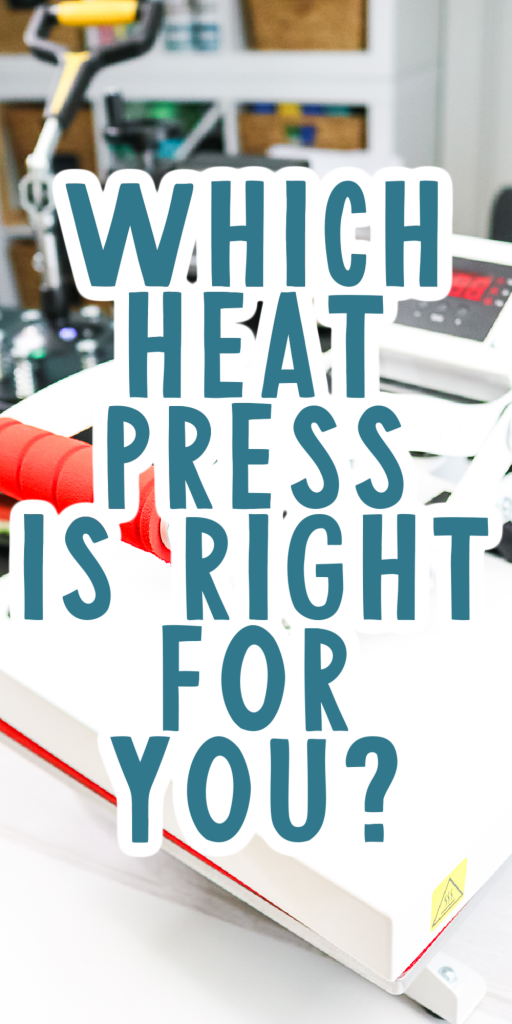 which heat press is right for you