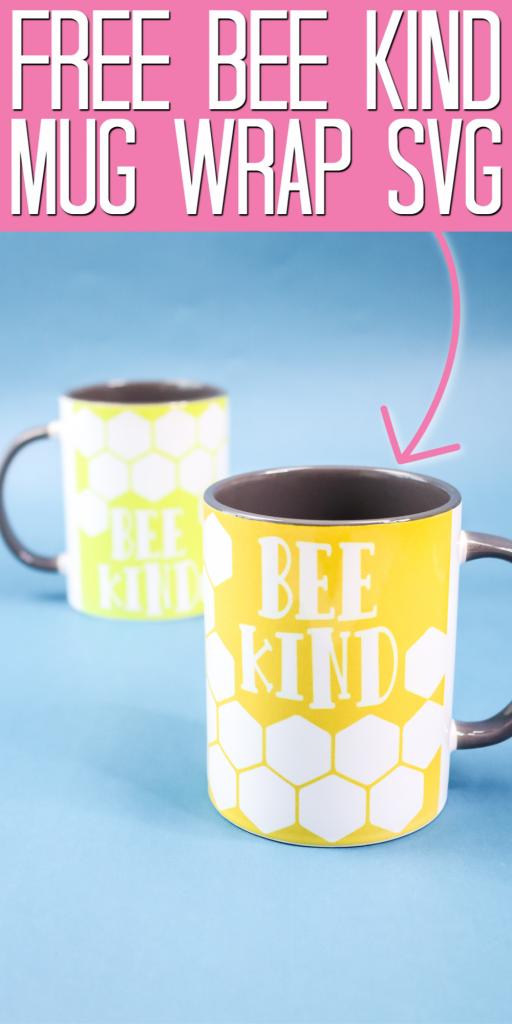bee kind mug wrap svg