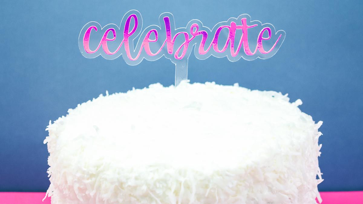 celebrate cake topper made on a cricut maker