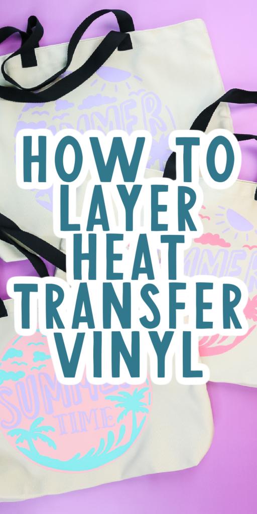 layer heat transfer vinyl