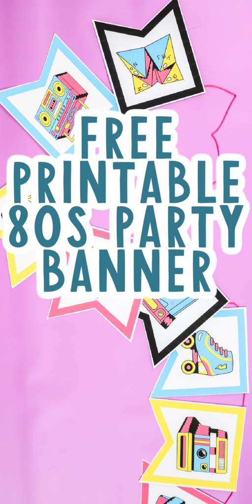 free printable 80s party banner