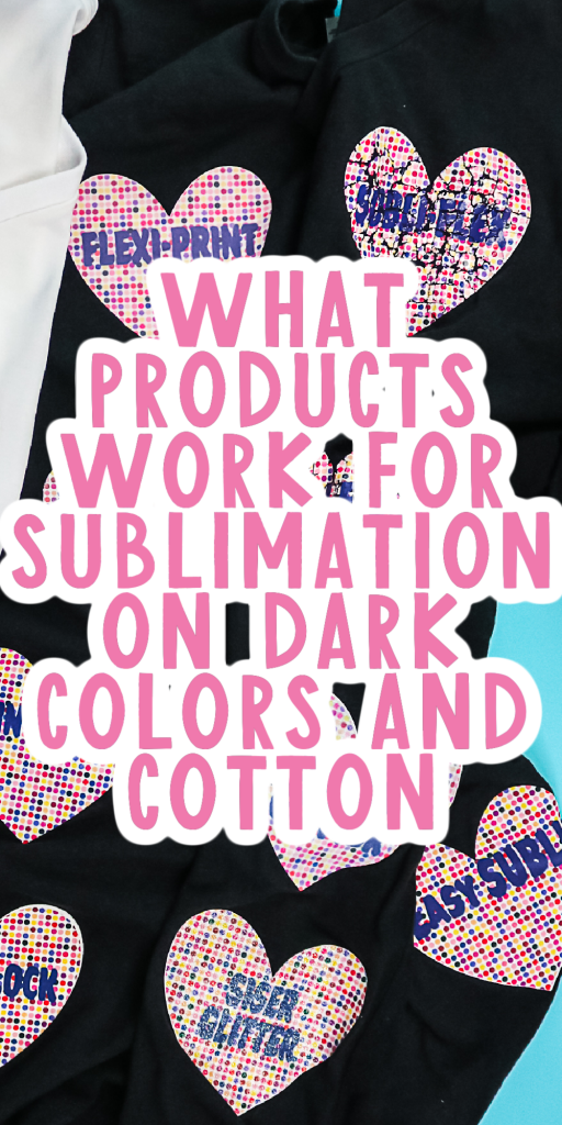 products for sublimation on cotton and dark colors