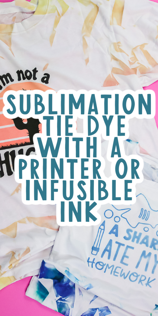 no mess tie dye with sublimation