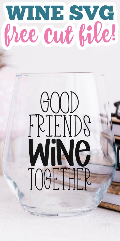wine themed digital cut file