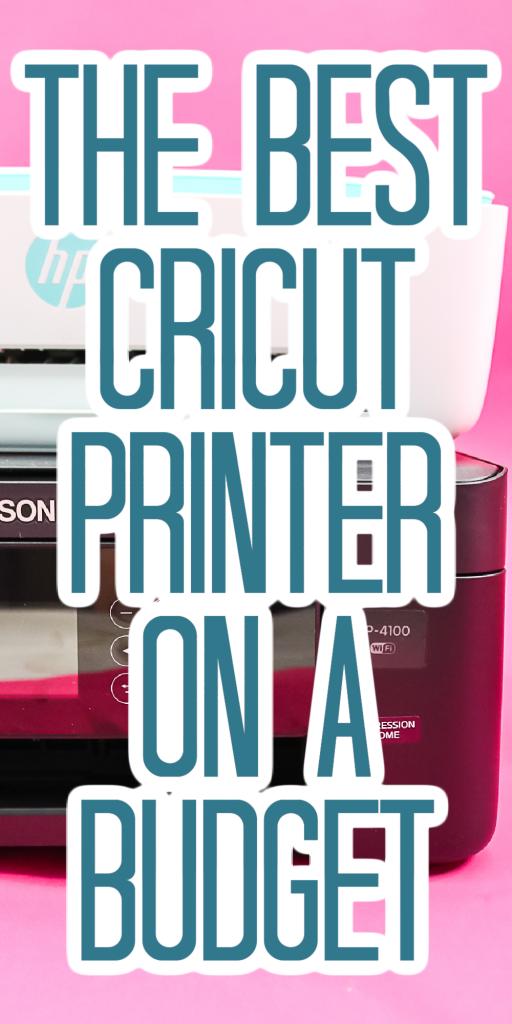 budget printer for a cricut