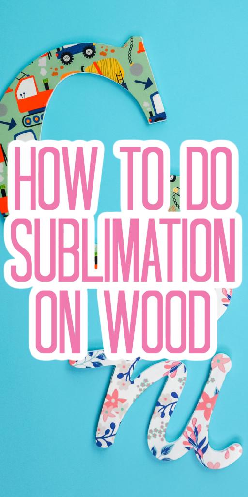 wood sublimation